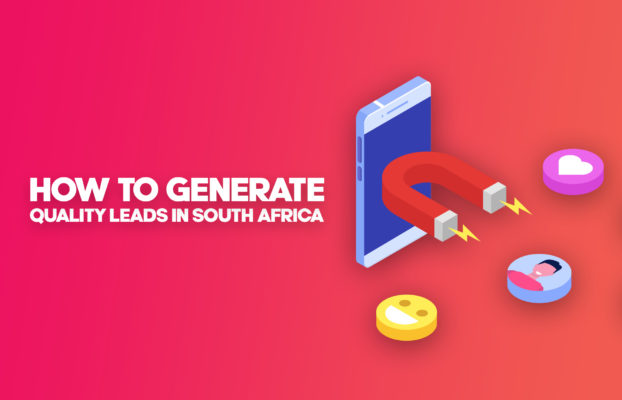 How to Generate Quality Leads in South Africa